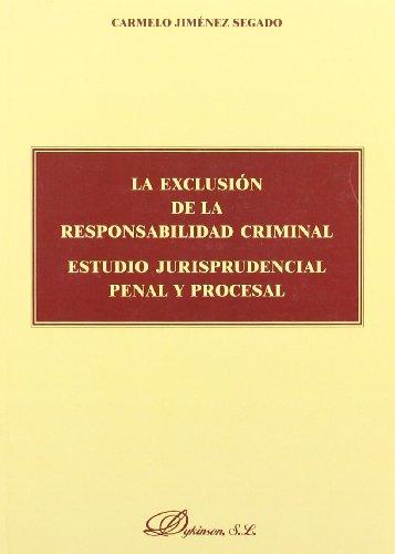 Exclusion de responsabilidad criminal, la