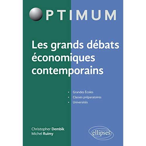 Les Grands Débats Économiques Contemporains