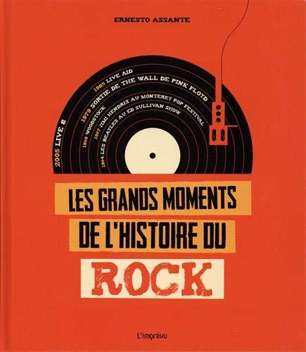 Les grands moments de l'histoire du rock