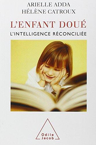 L'enfant dou : L'intelligence rconcilie