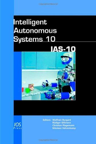 Intelligent Autonomous Systems 10: Ias-10