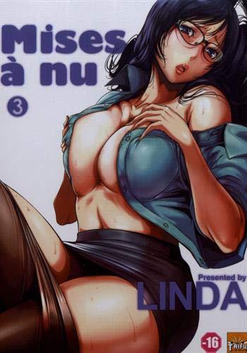 Mises à nu T03 par Linda