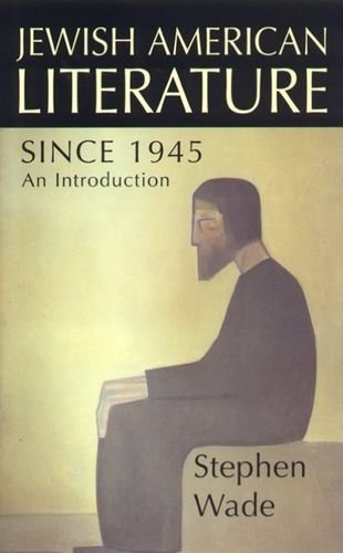 Jewish-American Literature Since 1945 (British Association for American Studies (BAAS) Paperbacks) by Stephen Wade (1999-05-28)