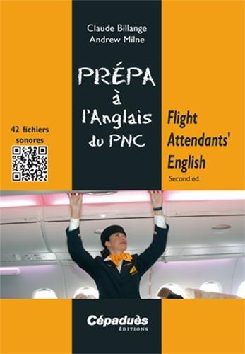 Flight Attendants' English - Second ed. (Coll. Prpa  l'Oral) oral d'anglais du PNC