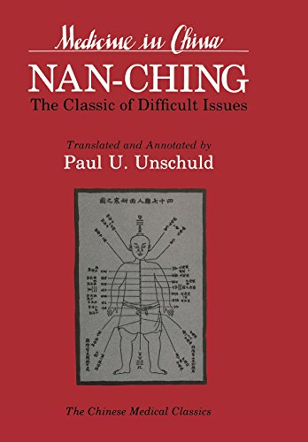 Nan-ching-The Classic of Difficult Issues (Comparative Studies of Health Systems & Medical Care)