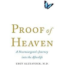 Proof Of Heaven by Eben M.D. Alexander (2013-04-15)