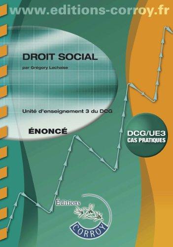 Droit social - Enoncé : UE 3 du DCG, Ca...