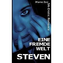Eine fremde Welt: Steven