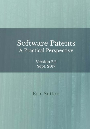 Software Patents: A Practical Perspective