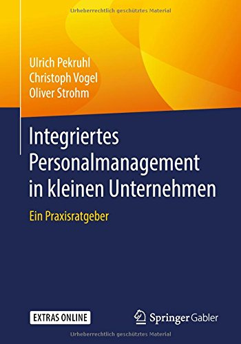 Integriertes Personalmanagement in kleinen Unternehmen: Ein Praxisratgeber