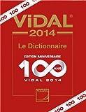 vidal 2014 le dictionnaire de vidal 4 f?vrier 2014 reli?