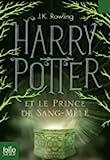 [(Harry Potter Et Le Prince De Sang-mele)] [By (author) J. K. Rowling] published on (October, 2011) - Gallimard - 01/10/2011