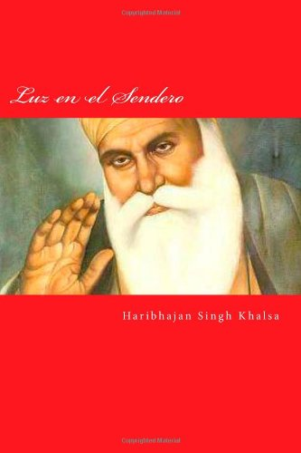 Luz en el Sendero: Sikhismo por Haribhajan Singh Khalsa