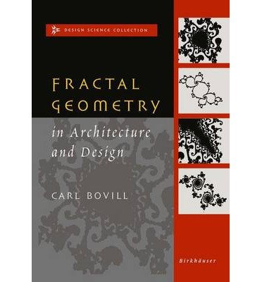 [ FRACTAL GEOMETRY IN ARCHITECTURE AND DESIGN (1996) (DESIGN SCIENCE COLLECTION) ] BY Bovill, Carl ( AUTHOR )Oct-17-2012 ( Paperback )