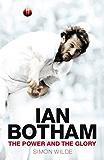 Ian Botham: The Power and the Glory