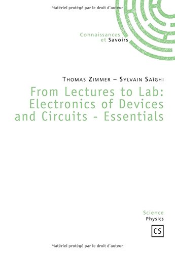 From Lectures to Lab : Electronics of Devices and Circuits-Essentials