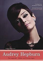 Audrey Hepburn: Die Legende - Bilder und Erinnerungen