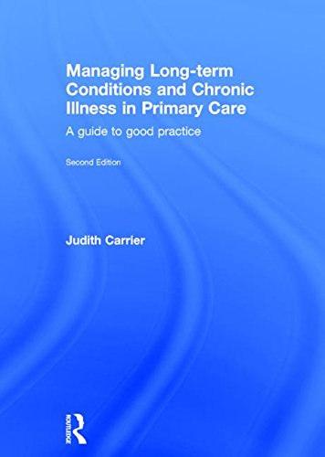 Managing Long-term Conditions and Chronic Illness in Primary Care: A Guide to Good Practice