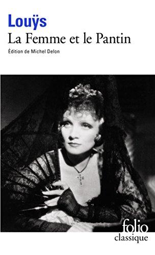La Femme Et Le Pantin (Folio (Gallimard))