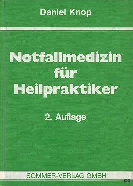 Notfallmedizin fr Heilpraktiker by Knop, Daniel