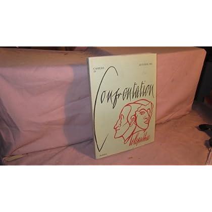 Cahiers confrontation. Revue semestrielle N°10. Télépathie. 1983. Broché. 230 pages. (Philosophie, Psychologie, Psychanalyse, Télépathie, Paranormal)