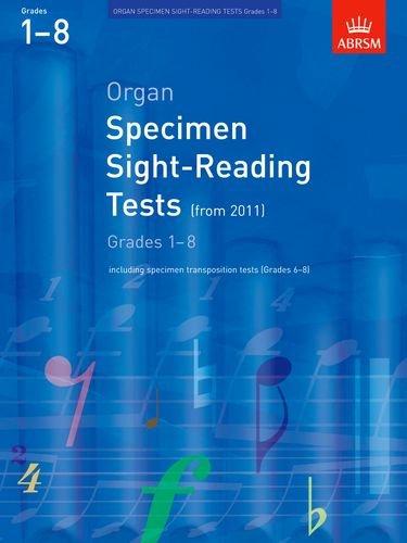 Organ Specimen Sight-Reading Tests, Grades 1-8 from 2011: including specimen transposition tests (Grades 6-8) (ABRSM Sight-reading)