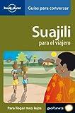 Suajili para el viajero (Swajili) 1 (Guias Conversar Lonely Pla)