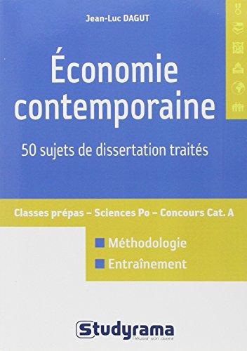 Economie contemporaine : 50 sujets de dissertation traits