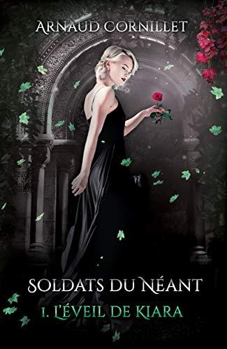 Soldats du Néant: L'éveil de Kiara par