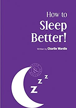 How to Sleep Better by [Wardle, Charlie]