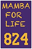 MAMBA FOR LIFE 824: Kobe Bryant notebook memorial gift