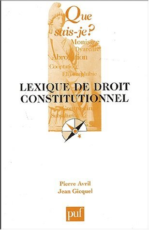 Lexique de droit constitutionnel by Pierre Avril (2003-07-02)