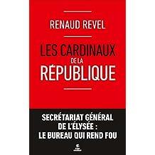 Les cardinaux de la République