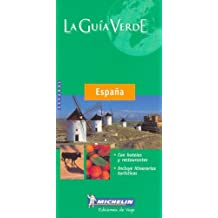 Michelin la Guia Verde Espana (Michelin Green Guide Espana (Spain, Spanish Ed.))