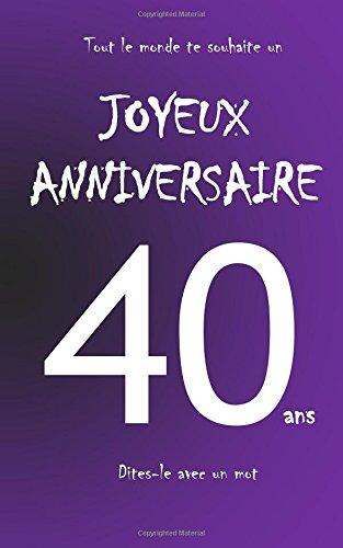 Joyeux anniversaire - Livre d'or - 40 ans - taille M - Violet