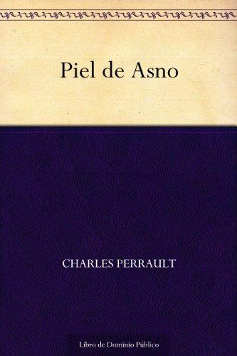 Piel De Asno por Charles Perrault
