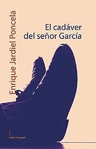 El cadáver del señor García par Enrique Jardiel Poncela