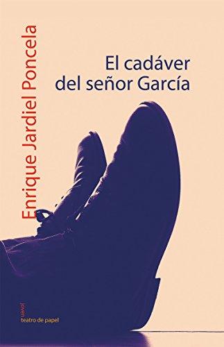 El cadáver del señor García (TEATRO DE PAPEL)