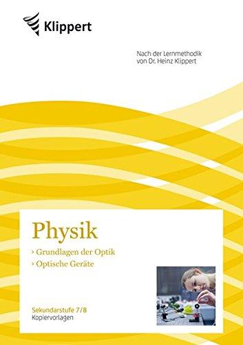 Grundlagen der Optik - Optische Geräte: Sekundarstufe 7-8. Kopiervorlagen (7. und 8. Klasse) (Klippert Sekundarstufe)