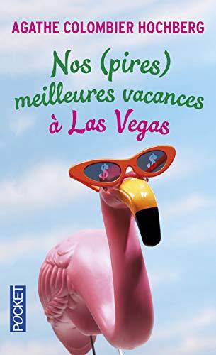 Nos (pires) meilleures vacances à Las Vegas (2)