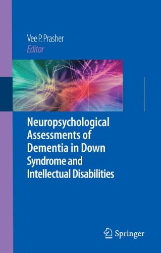 Neuropsychological Assessments of Dementia in Down Syndrome and Intellectual Disabilities