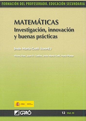 Descargar Libro Matemáticas. Investigación, innovación y buenas prácticas: 123 (Formacion Profesorado-E.Secun.) de Juan Díaz Godino