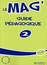 Le Mag': Niveau 2 Guide Pedagogique