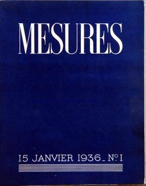 MESURES [No 1] du 15/01/1936 - L.PAUL FARGUE - CATHERINE-ANNE PORTER - AUDIBERTI - HENRY CHURCH - A. PETITJEAN - JAMES JOYCE - G. MARGOULIES - A. REMIZOV - ALAIN - M. LEIRIS - MATRE ECKART - TRADUIT PAR MAYRISCH ST-HUBERT