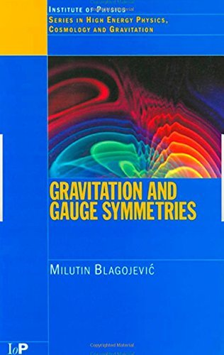 Gravitation and Gauge Symmetries (Series in High Energy Physics, Cosmology and Gravitation) by M Blagojevic (25-Oct-2001) Paperback