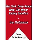 [(The Never Ending Sacrifice)] [Author: Una McCormack] published on (October, 2009)