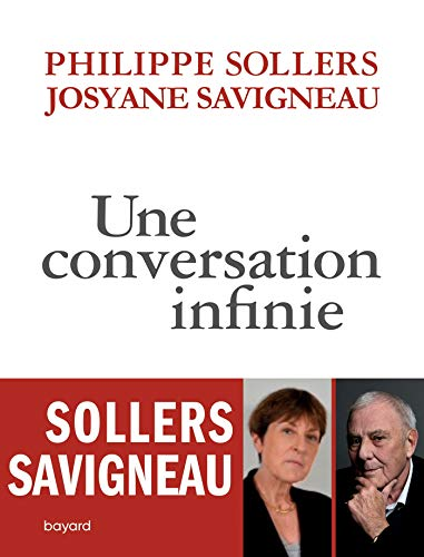 Une conversation infinie par  Josyane Savigneau, Philippe Sollers
