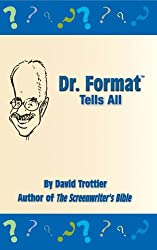 Dr. Format Tells All (3rd Edition) (English Edition)