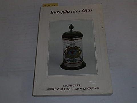 87. Glas-Auktion: Europäisches Glas - 18. März 1995 - Mit Ergebnisliste (März Glas)