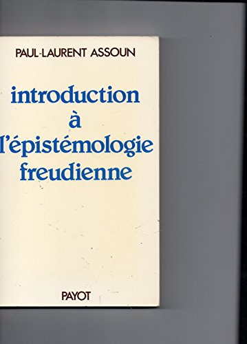 Introduction à l'épistémologie freudienne